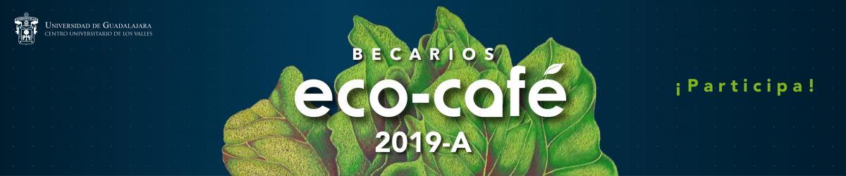 Convocatoria Ecocafé 2019-A
