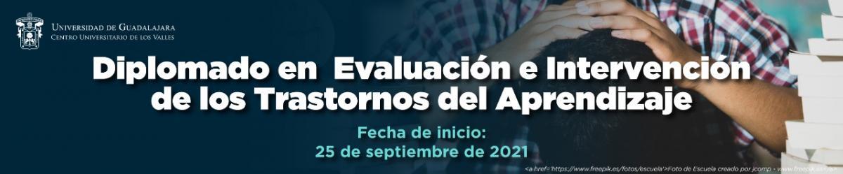 Diplomado en Evaluación e Intervención de los Trastornos del Aprendizaje - Septiembre 2021 -