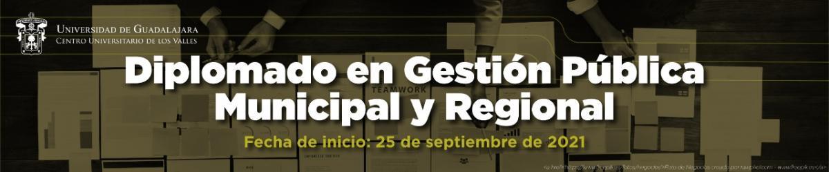 Diplomado en Gestión Pública Municipal y Regional - Septiembre 2021-