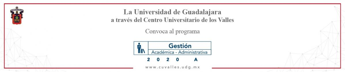 Convocatoria Gestión Académico Administrativa 2020A