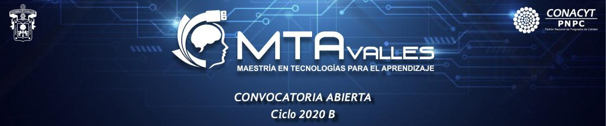 Maestría en Tecnologías para el Aprendizaje (MTA) Convocatoria 2020 B