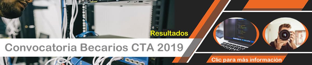 Resultados convocatoria Becarios CTA 2019